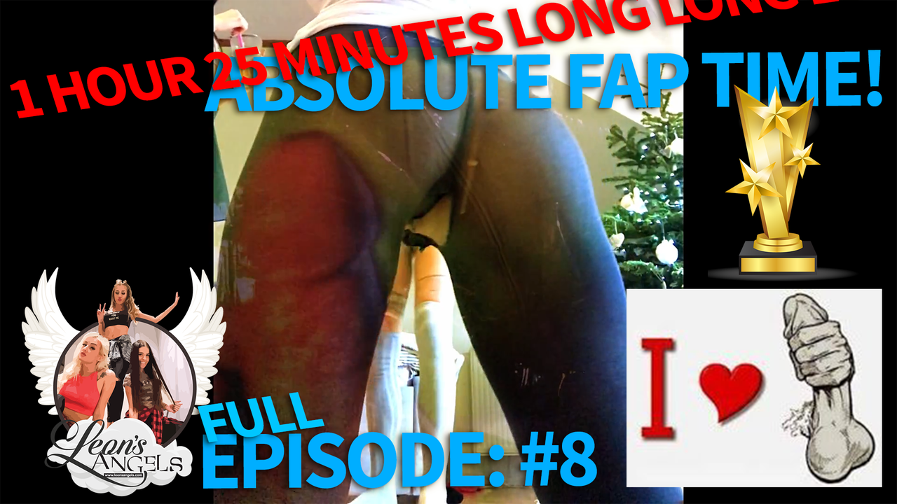 Let´s FAP Together: Leon`s Angels Episode #8 NO LIMITS over knee socks, sexy dresses, dresses with no panties, dances, caps, denim short shorts and more!